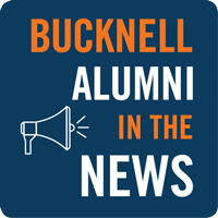 Bucknell Alumni in the News: Week of April 16